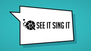 see-it-sing-it-1